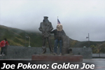 Joe Pokono: Golden Joe
