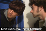 One Canuck, Two Canuck